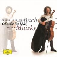 無伴奏チェロ組曲第1番、第3番、第5番 ミッシャ・マイスキー(1999)