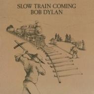 Slow Train Coming (アナログレコード)