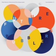 Future Bubblers 1.0 【世界500枚限定生産盤】(アナログレコード)