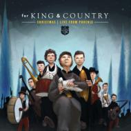 For King & Country Christmas -Live In Phoenix