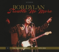 Trouble No More: The Bootleg Series Vol.13 / 1979-1981