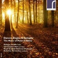 ヴァイオリン協奏曲『舞曲、エレジーと墓碑銘』、他 フィリッペ・グラフィン、スコティッシュ・ナショナル管弦楽団、クリストファー・ハート、他