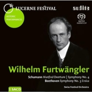 Furtwangler / Lucerne Festival O: Beethoven: Sym, 3, Schumann: Sym, 4, Manfred Overture (1953)