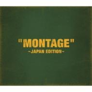 「MONTAGE」 〜JAPAN EDITION〜【初回限定盤:Type-B】 (CD+PHOTOBOOK)