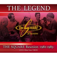 Legend / The Square Reunion: 1982-1985 Live @Blue Note Tokyo 【ブルーレイ】