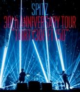 "SPITZ 30th ANNIVERSARY TOUR ""THIRTY30FIFTY50"" (Blu-ray)"