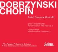 ドブジンスキ:ピアノ協奏曲、ショパン:ピアノ協奏曲第2番 イェジー・ステルチンスキ、アダム・ナタネク&ニュー・ポーランド・フィル