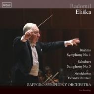 ブラームス:交響曲第1番、シューベルト:交響曲第5番、メンデルスゾーン:フィンガルの洞窟 ラドミル・エリシュカ&札幌交響楽団(2CD)