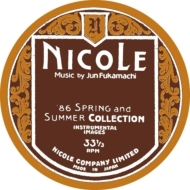 Nicole (86 Spring And Summer Collection-instrumental Images)(国内盤仕様輸入盤)