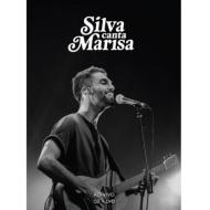 Silva Canta Marisa: Ao Vivo
