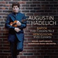 メンデルスゾーン:ヴァイオリン協奏曲、バルトーク:ヴァイオリン協奏曲第2番 オーガスティン・ハーデリッヒ、ハース=ベドヤ&ノルウェー放送管(特別価格限定盤)