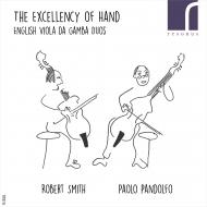 手の名技〜イギリスのヴィオラ・ダ・ガンバ二重奏曲集 ロバート・スミス、パオロ・パンドルフォ