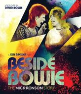 Beside Bowie: The Mick Ronson Story (+DVD)