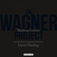 ワーグナー・プロジェクト〜アリアと管弦楽曲集 マティアス・ゲルネ、ダニエル・ハーディング&スウェーデン放送交響楽団(2CD)
