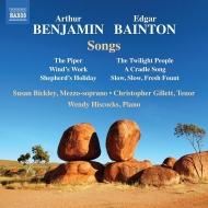 ベンジャミン:歌曲集、ベイントン:歌曲集 スーザン・ビックリー、クリストファー・ギレット、ウェンディ・ヒスコックス