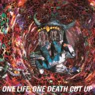 ONE LIFE, ONE DEATH CUT UP (Blu-spec CD2)