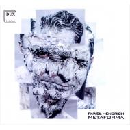『METAFORMA』 ディエゴ・マッソン&ムジークファブリーク、クレメンス・ハイル&アンサンブル・モデルン、他
