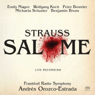 『サロメ』全曲 アンドレス・オロスコ=エストラーダ&hr交響楽団、エミリー・マギー、ヴォルフガング・コッホ、他(2016 ステレオ)(2SACD)