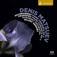 ラフマニノフ:ピアノ協奏曲第2番、プロコフィエフ:ピアノ協奏曲第2番 デニス・マツーエフ、ワレリー・ゲルギエフ&マリインスキー歌劇場管弦楽団