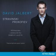 ストラヴィンスキー:ぺトルーシュカからの3楽章、火の鳥より、プロコフィエフ:ロメオとジュリエットからの10の小品 デイヴィット・ジャルベール