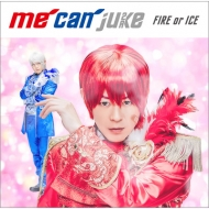 FIRE or ICE 【A-KIRA盤】