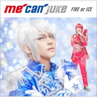 FIRE or ICE 【WIT-ME盤】