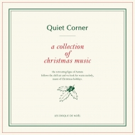 Quiet Corner A Collection Of Christmas Music 〜クリスマスと音楽