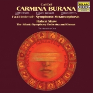 Carmina Burana: R.shaw / Atlanta So & Cho Hagegard Blegen W.brown +hindemith
