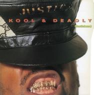 Kool & Deadly (Justicizms)