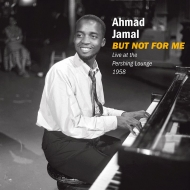 But Not For Me: Live At The Pershing Lounge 1958