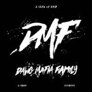 LIFE OF DMF