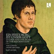 Luther & The Music Of The Reformation: Meunier / Vox Luminis B.jacobs(Organ)