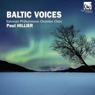 『バルチック・ヴォイシズ』 ポール・ヒリアー&エストニア・フィルハーモニック室内合唱団(3CD)