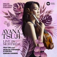 Violin Concerto: 辻彩奈(Vn)G.guerrero / Montreal So +saint-saens, Stravinsky: Philip Chiu(P)