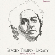 『Legacy〜ピアノ・リサイタル2016〜ベートーヴェン:熱情、プロコフィエフ、ヴィラ=ロボス、ショパン、他』 セルジオ・ティエンポ