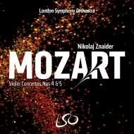 ヴァイオリン協奏曲第4番、第5番『トルコ風』 ニコライ・ズナイダー、ロンドン交響楽団