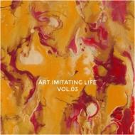Art Imitating Life Vol.3 (12インチシングルレコード)