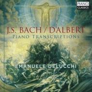ダルベールによるピアノ編曲集 エマヌエレ・デルッキ
