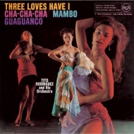 Three Loves Have I: Cha-Cha-Cha-Mambo-Guaguanco (高音質盤/180グラム重量盤レコード/Pure Pleasure)