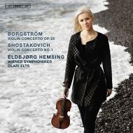 ショスタコーヴィチ:ヴァイオリン協奏曲第1番、ボルグストレム:ヴァイオリン協奏曲 エルビョルグ・ヘムシング、オラリー・エルツ&ウィーン交響楽団