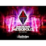 """《特典ポスター付き》 三代目 J Soul Brothers LIVE TOUR 2017 """"UNKNOWN METROPOLIZ"""" 【初回生産限定盤】(Blu-ray)"""