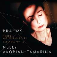ヘンデルの主題による変奏曲とフーガ、4つのバラード ネリー・アコピヤン=タマーリナ