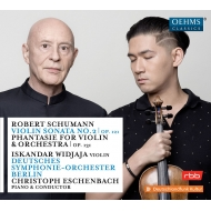 幻想曲、ヴァイオリン・ソナタ第2番 イスカンダル・ヴィジャヤ、クリストフ・エッシェンバッハ、ベルリン・ドイツ交響楽団