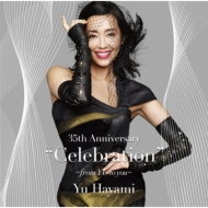 """35th Anniversary """"Celebration"""" 〜from YU to you〜"""