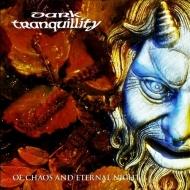 Of Chaos & Eternal Night