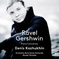 ラヴェル:ピアノ協奏曲、左手のためのピアノ協奏曲、ガーシュウィン:ピアノ協奏曲 デニス・コジュヒン、山田和樹&スイス・ロマンド管弦楽団