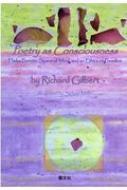 Poetry As Consciousness