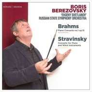 Brahms Piano Concerto No.1, Stravinsky Concerto for Piano & Winds : Boris Berezovsky(P)Russian State Symphony Orchestra