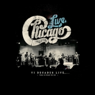 Chicago: VI Decades Live (This Is What We Do)(4CD+DVD)