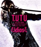 T.UTU with The BAND Phoenix Tour 2017 ξIdiosξ